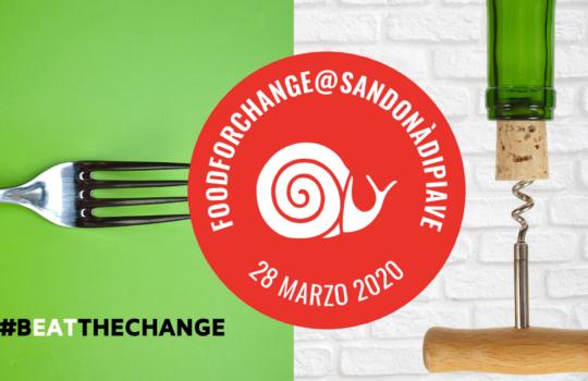 FOOD FOR CHANGE@SAN DONÀ DI PIAVE – EVENTO FINALE ALICE NEL PAESE DEL GREEN E SFUMATURE DI VERDE