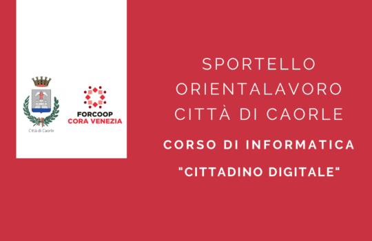 """Percorso formativo """"Cittadino Digitale"""" a Caorle"""