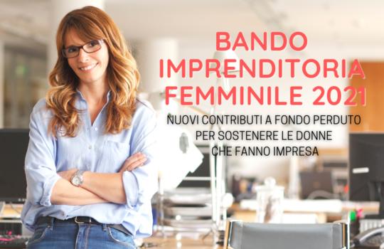 APPROVATO BANDO IMPRENDITORIA FEMMINILE 2021