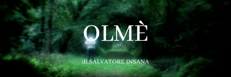 Olmè, video di Salvatore Insana al Lago Film Fest 2020